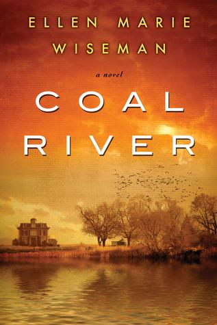 """Coal River"" by Ellen Marie Wiseman"