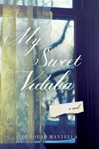 "Review of ""My Sweet Vidalia"" by Deborah Mantella"