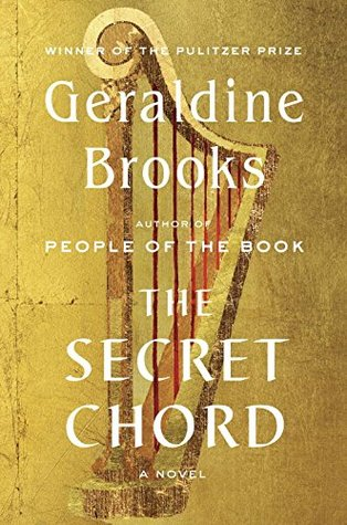 "Review of ""The Secret Chord"" by Geraldine Brooks"