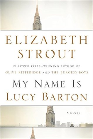 "Review of ""My Name is Lucy Barton"" by Elizabeth Strout"