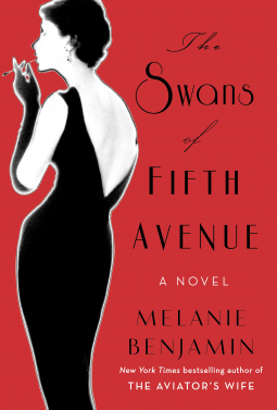 "Review of ""The Swans of Fifth Avenue"" by Melanie Benjamin"