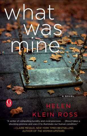 "Review of ""What Was Mine"" by Helen Klein Ross"