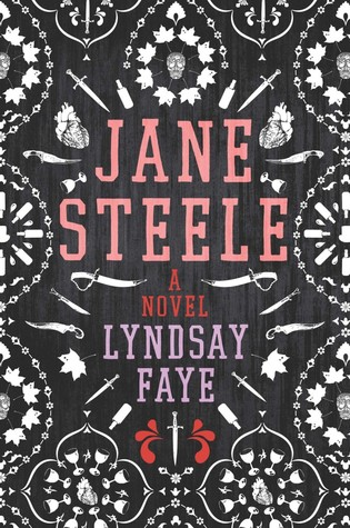 "Review of ""Jane Steele"" by Lyndsay Faye"