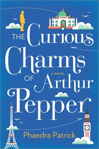 "Review of ""The Curious Charms of Arthur Pepper"" by Phaedra Patrick"