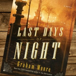 "Review of ""The Last Days of Night"" by Graham Moore"