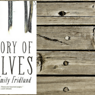 "Review of ""History of Wolves"" by Emily Fridlund"