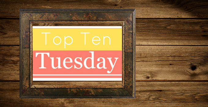Top Ten Tuesday: My Favorite Movies