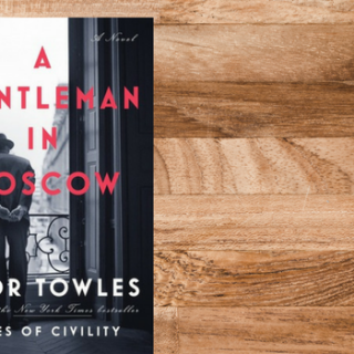 Review of A Gentleman in Moscow by Amor Towles