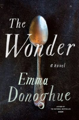 Review of The Wonder by Emma Donoghue