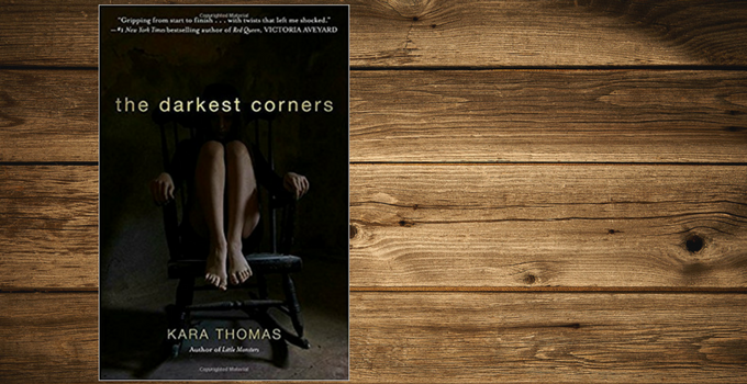 Review of The Darkest Corners by Kara Thomas