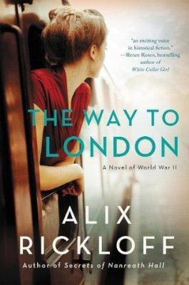 Blog Tour and Giveaway: The Way to London: A Novel of World War II