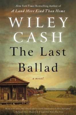 Blog Tour: The Last Ballad by Wiley Cash