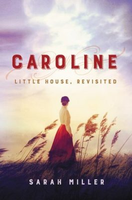Blog Tour and Giveaway: Caroline: Little House, Revisited