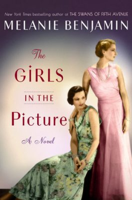 Review: The Girls in the Picture by Melanie Benjamin
