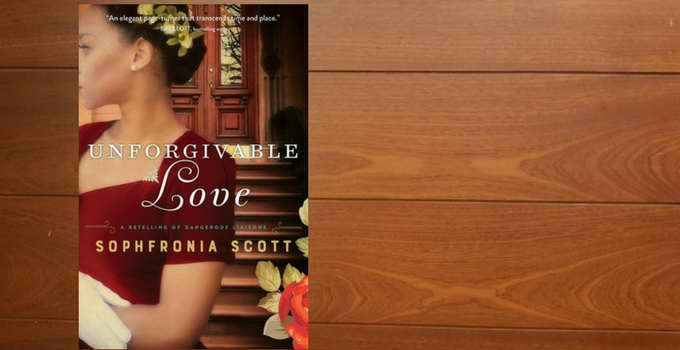 Blog Tour and Giveaway: Unforgivable Love by Sophfronia Scott