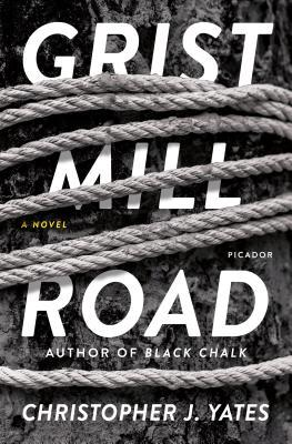 Review: Grist Mill Road by Christopher J. Yates