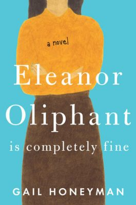 Audiobook Review: Eleanor Oliphant is Completely Fine