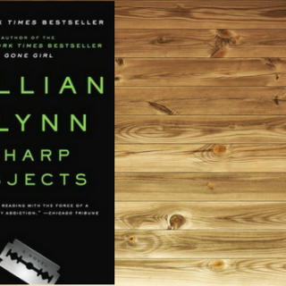Throwback Thursday: Sharp Objects by Gillian Flynn