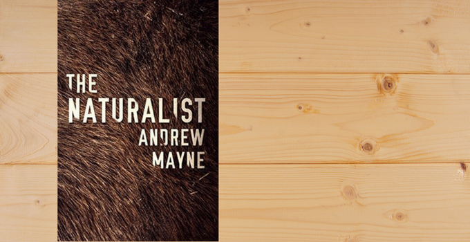 Review: The Naturalist by Andrew Mayne