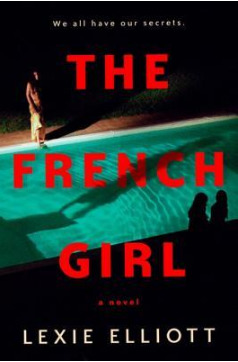 Blog Tour and Giveaway: The French Girl by Lexie Elliott