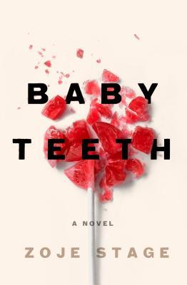 First Chapter/First Paragraph: Baby Teeth