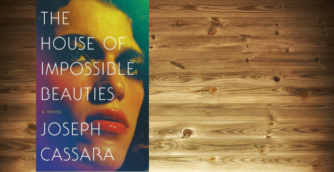 First Chapter/First Paragraph: House of Impossible Beauties