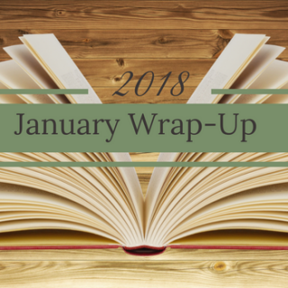 January Wrap-Up 2018