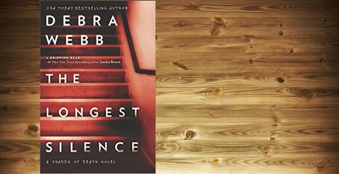 Spotlight and Excerpt: The Longest Silence by Debra Webb