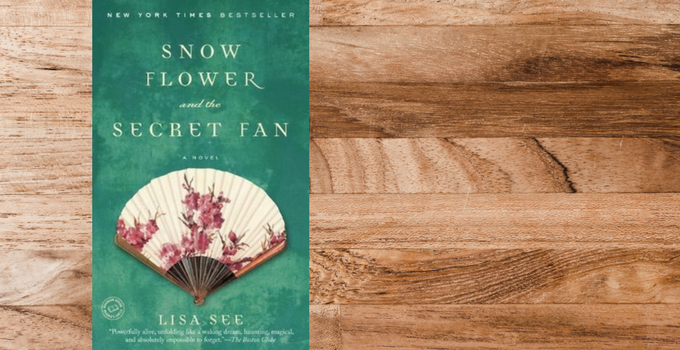 Throwback Thursday: Snowflower and the Secret Fan by Lisa See
