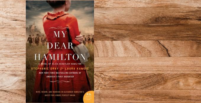 Blog Tour: My Dear Hamilton by Stephanie Dray and Laura Kamoie