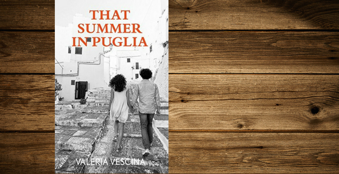 Blog Tour and Review: That Summer in Puglia by Valeria Vescina