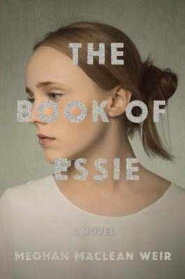 Review: The Book of Essie by Meghan MacLean Weir