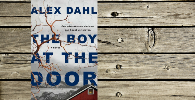 Blog Tour and Giveaway: The Boy at the Door by Alex Dahl