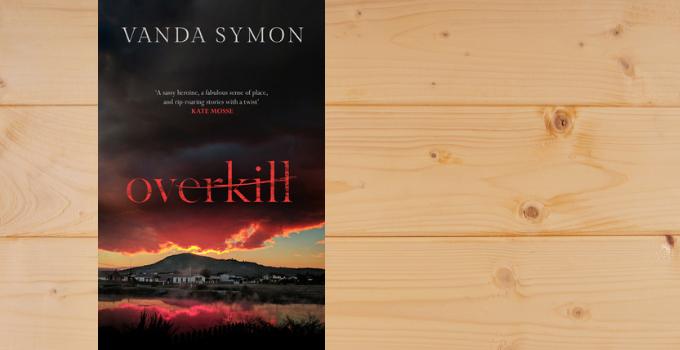 Blog Tour: Overkill by Vanda Symon @vandasymon @orendabooks @annecater