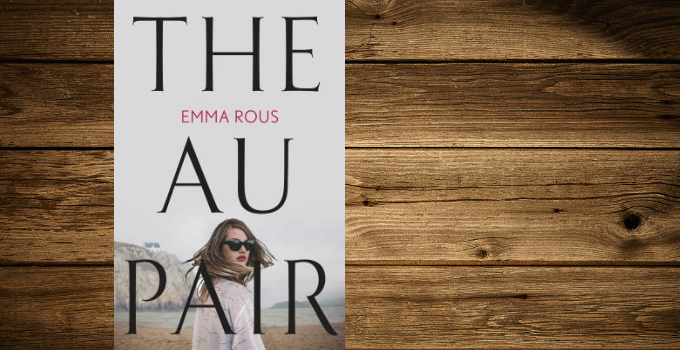 Blog Tour and Giveaway: The Au Pair by Emma Rous