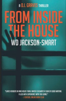 Blog Tour: From Inside the House by WD Jackson-Smart